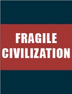 Fragile Civilization: Visual Arts Gallery